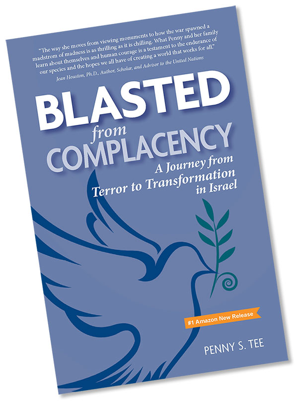 BLASTED from COMPLACENCY: A Journey from Terror to Transformation in Israel